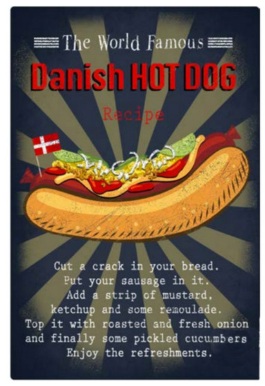 "Memories of Denmark Blechschild ""Danish Hotdogs"""
