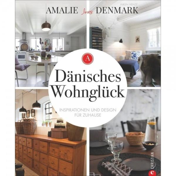Amalie loves Denmark: Dänisches Wohnglück