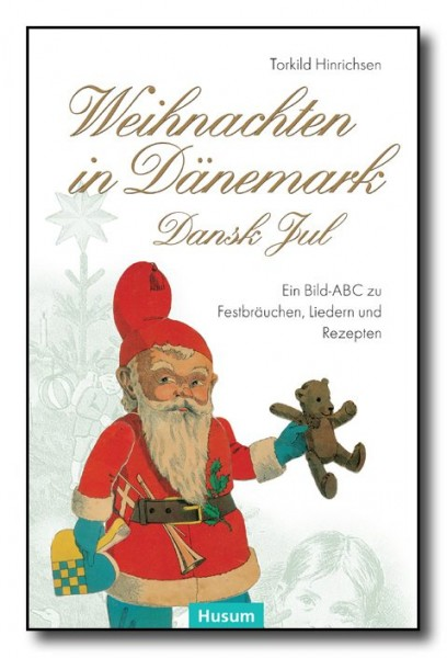 Weihnachten in Dänemark – Dansk Jul