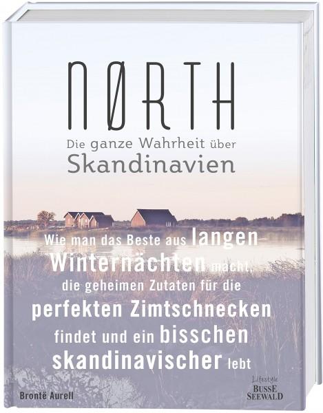 Nørth - Die ganze Wahrheit über Skandinavien