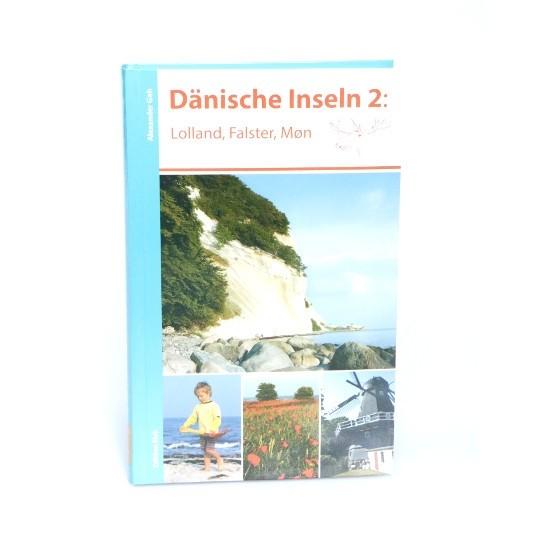 Reiseführer Dänische Inseln 2 (Lolland, Falster, Mön, Seeland)