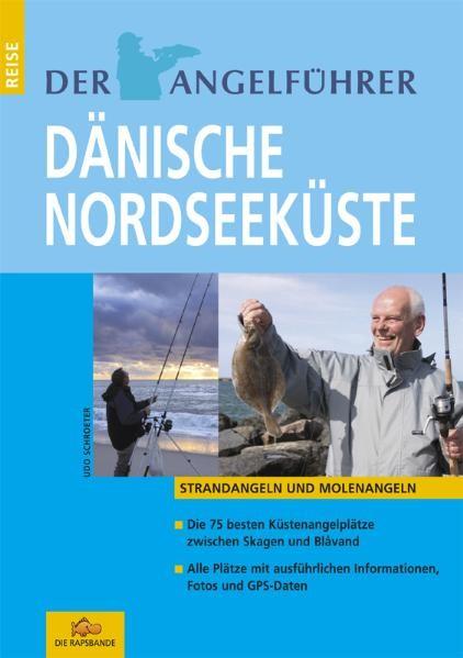 Der Angelführer - Dänische Nordseeküste