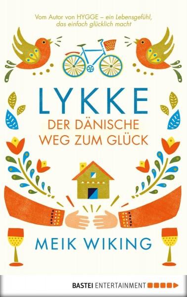 Lykke - Der dänische Weg zum Glück