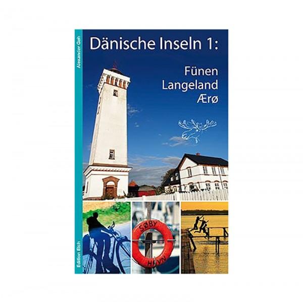 Reiseführer Dänische Inseln 1 (Fünen, Aero, Langeland)